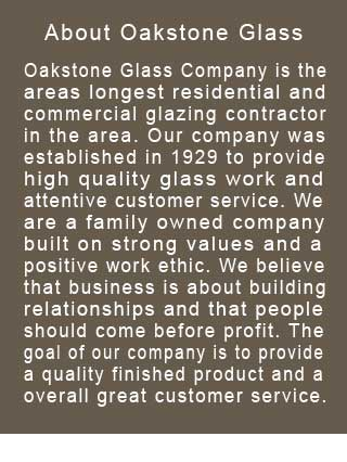 About Oakstone Glass